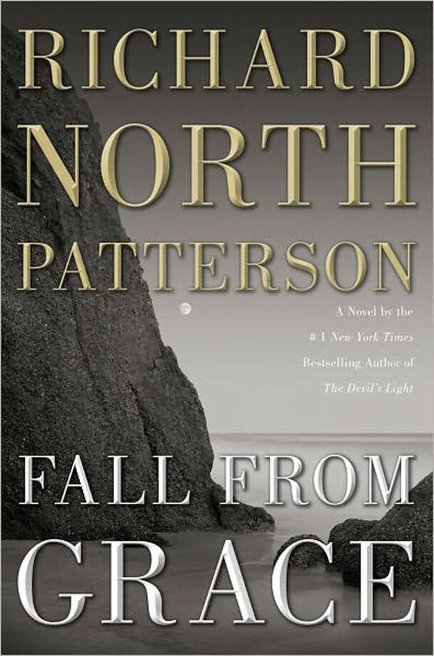 """Fall From Grace"" by Richard North Patterson Photo: Richard North Patterson"