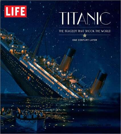 """Titanic: The Tragedy that Shook the World, One Century Later"" Photo: Life Books"