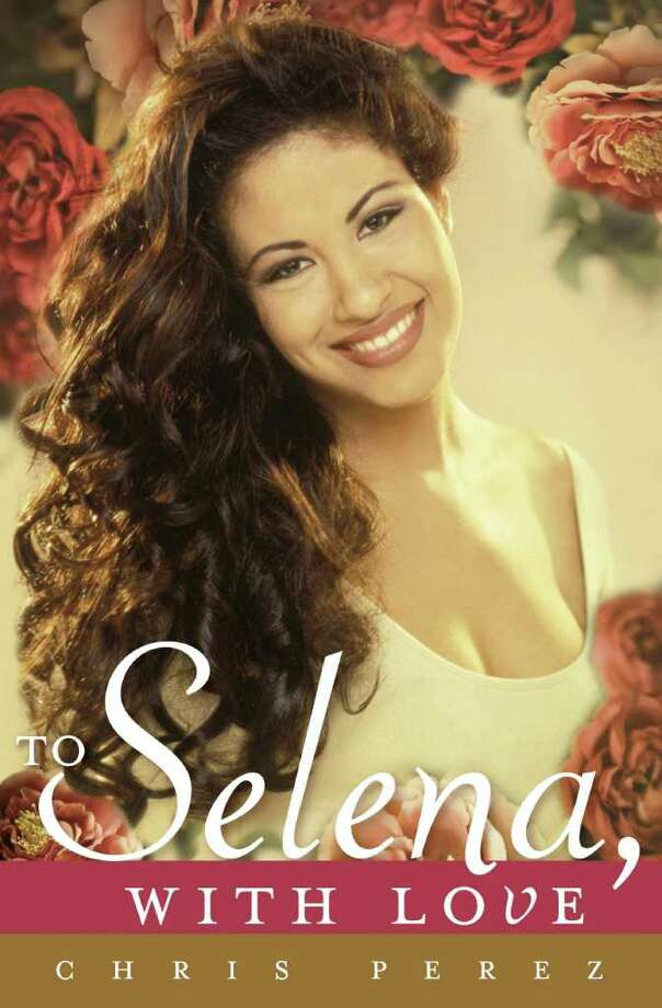 "In this cover image released by Celebra, ""To Selena, with Love,"" by Chris Perez, is shown. Perez says the book, released Tuesday, allows him to share his memories of his wife, the late Selena Quintanilla, who was shot and killed on March 31, 1995, two weeks shy of her 24th birthday. Photo: AP"