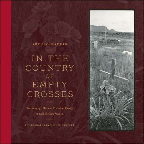 """In the Country of Empty Crosses"" by Arturo Madrid Photo: Arturo Madrid"