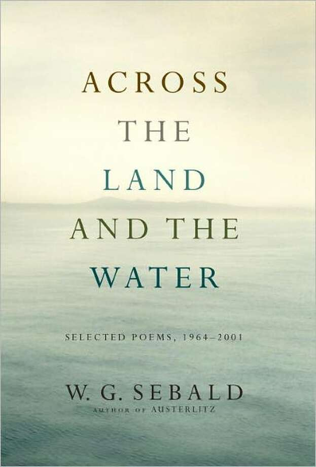 """""""Across the Land and Water,"""" by W.G. Sebald Photo: Xx"""