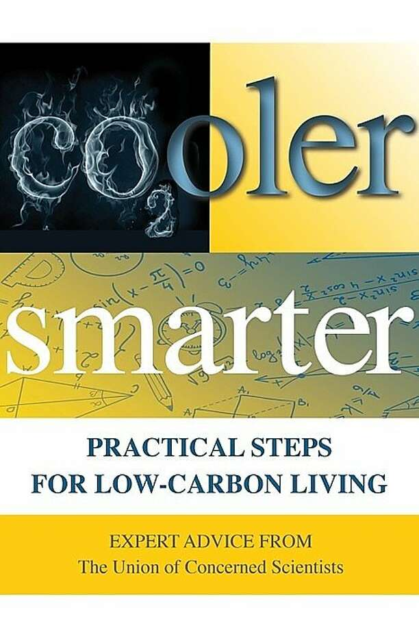 """Cooler Smarter: Practical Steps for Low-Carbon Living"" by the Union of Concerned Scientists"