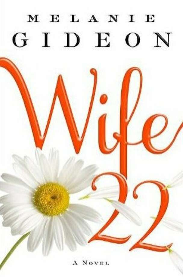 """Wife 22,"" by Melanie Gideon"