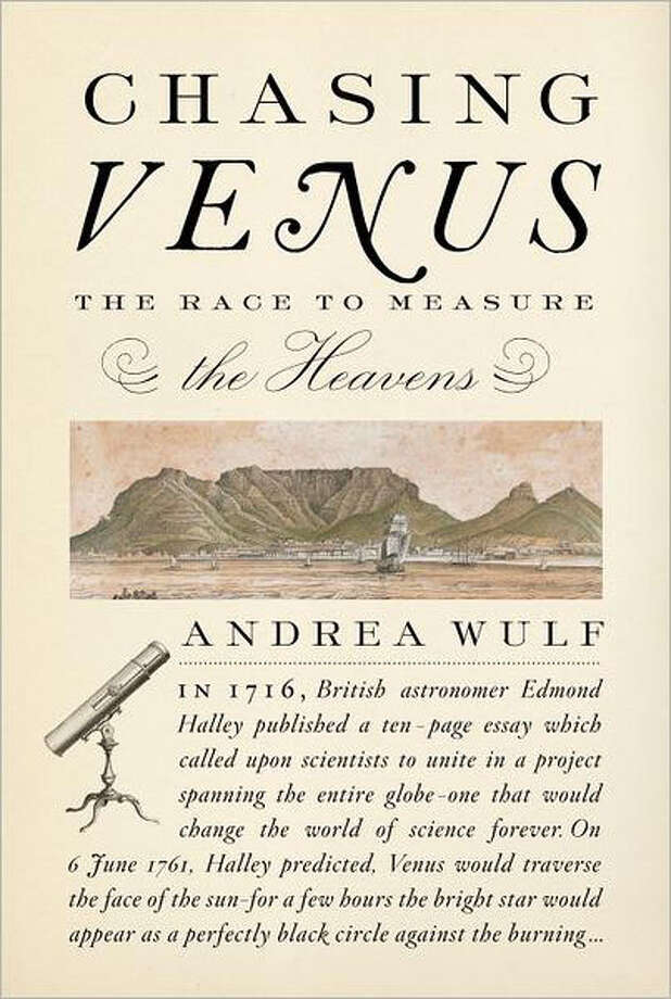 """Chasing Venus: The Race to Measure the Heavens"" Photo: Andrea Wulf"