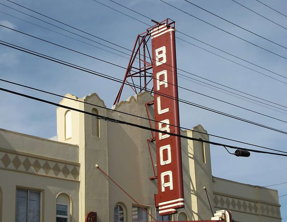 Balboa Theatre on Balboa Street, S.F. Photo: Stephanie Wright Hession