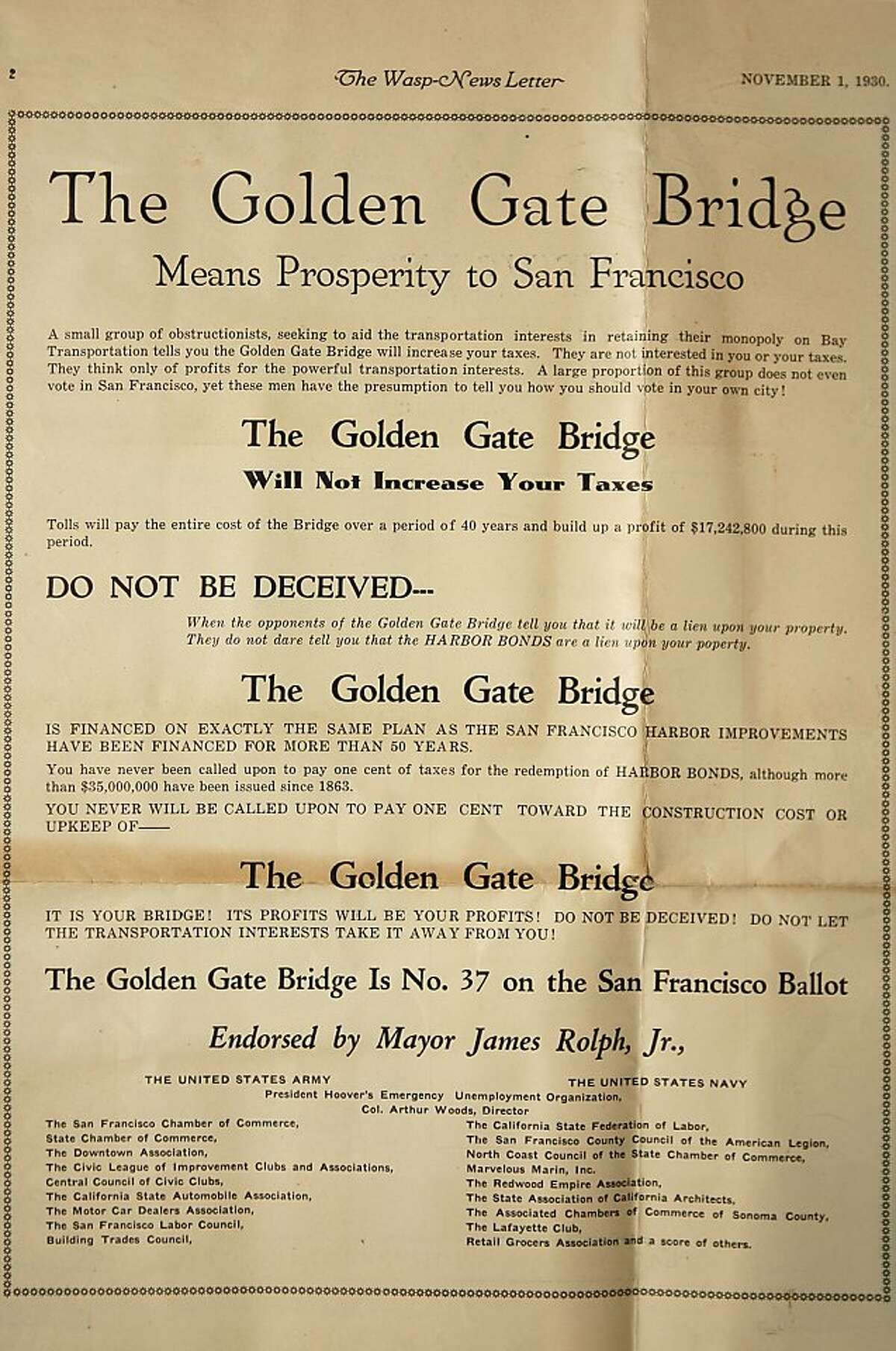 Though the bond measure to bill the Golden Gate Bridge was approved by a large majority, the proposal was attacked during the campaign by a range of interest groups.
