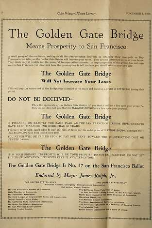 Though the bond measure to bill the Golden Gate Bridge was approved by a large majority, the proposal was attacked during the campaign by a range of interest groups. Photo: Courtesy California Historical S, The Chronicle