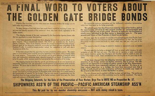 Though the bond measure to bill the Golden Gate Bridge was approved by a large majority, the proposal was attacked during the campaign by a range of opponents. Photo: Courtesy California Historical S, SEE INSTRUCTIONS