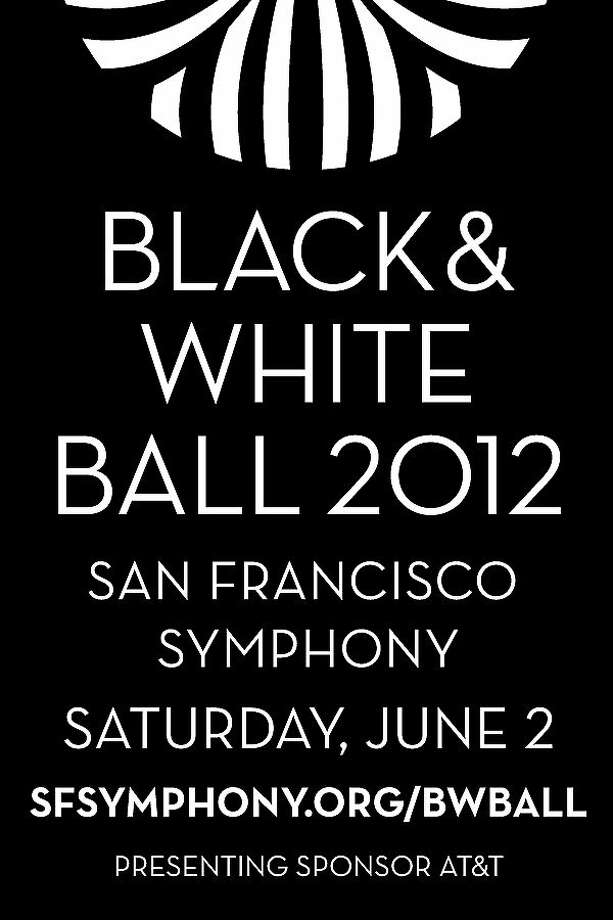 Black and White Ball 2012 San Francisco Symphony Saturday, June 2 sfsymphony.org/bwball Photo: San Francisco Symphony
