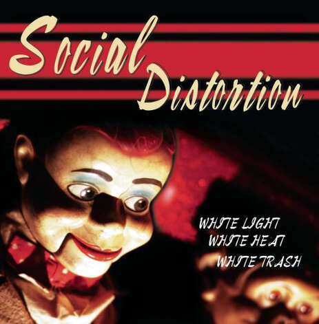 White Light, White Heat, White Trash, by Social Distortion Product Details 		Audio CD (September 17, 1996) 		Original Release Date: September 17, 1996 		Number of Discs: 1 		Label: Sony 		ASIN: B000002A69