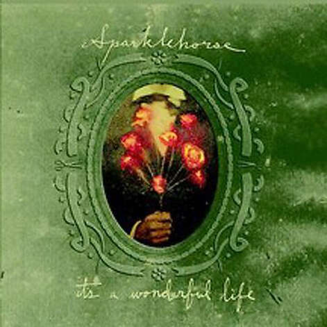 It's a Wonderful Life, by Sparklehorse Product Details 		Audio CD (August 28, 2001) 		Number of Discs: 1 		Format: Limited Edition 		Label: Capitol 		ASIN: B00005NNF4