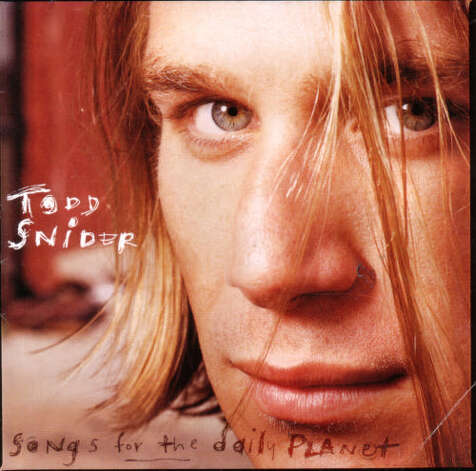 Songs for the Daily Planet, by Todd Snider Product Details 		Audio CD (October 11, 1994) 		Original Release Date: October 11, 1994 		Number of Discs: 1 		Label: MCA 		ASIN: B000002OSR