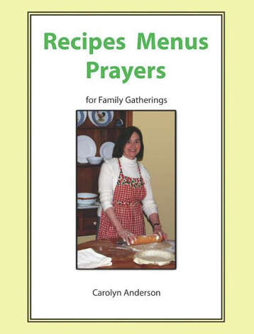 Carolyn Anderson, the author of ìRecipes Menus Prayers for Family Gatherings,î will sign copies of her cookbook at Elm Street Books in New Canaan June 2 from noon to 1:30 p.m. The cookbook is a collection of contemporary and traditional recipes for family dinners or special occasions. Photo: Contributed Photo