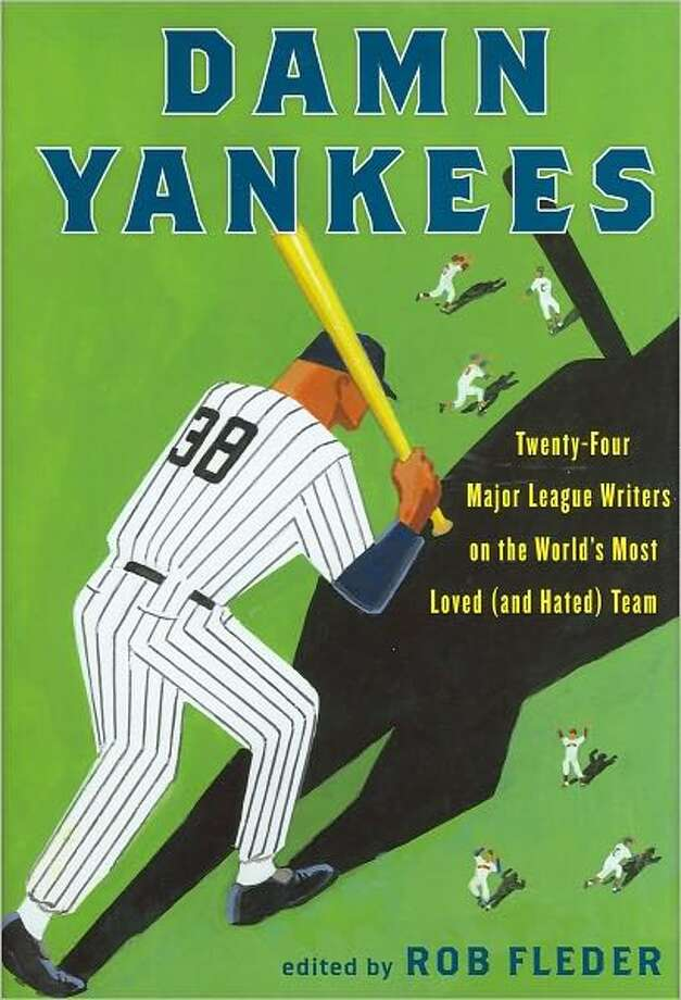 "Cover for ""Damn Yankees,"" edited by Rob Fleder Photo: Xx"