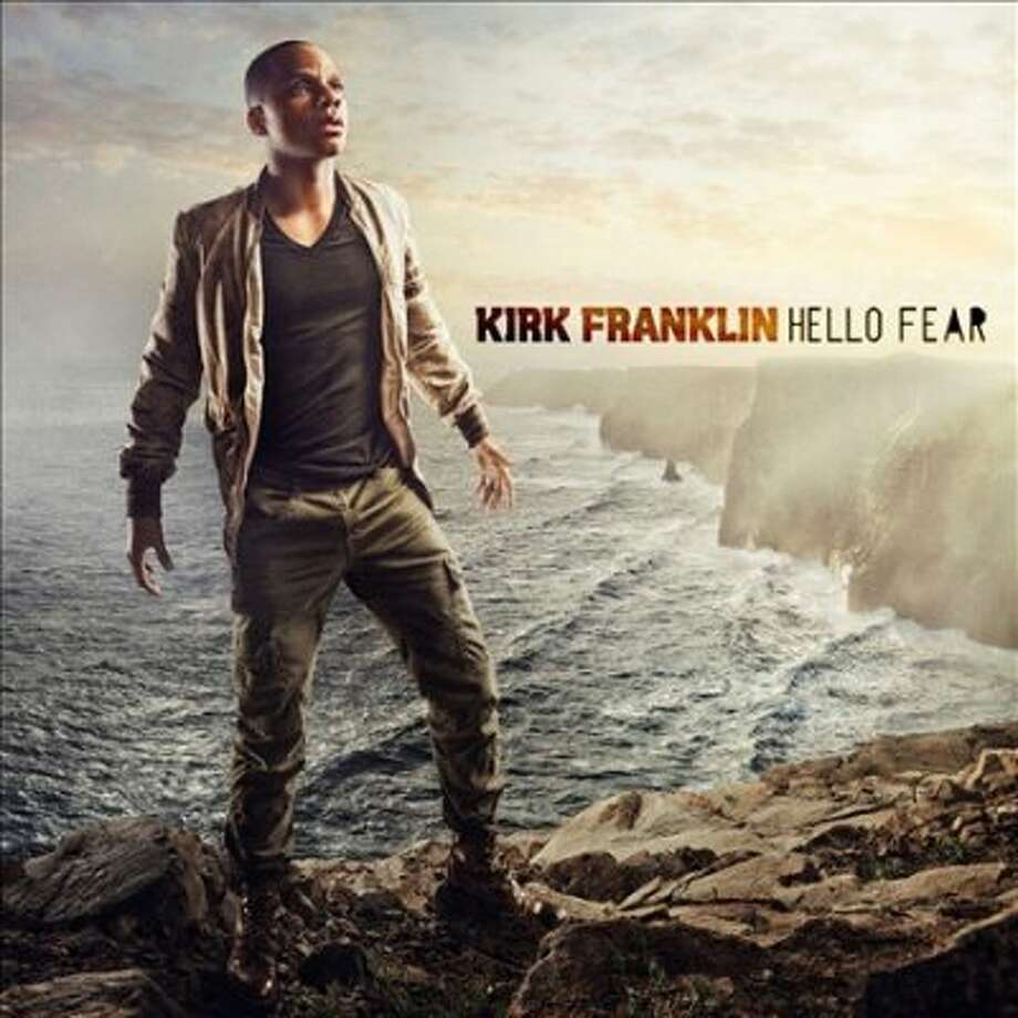 KIRK: Houston gospel singer Kirk Franklin's 2012 album, Hello Fear.  (Gospocentric)