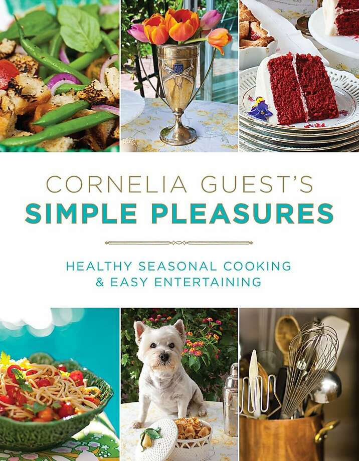"Cornelia Guest, daughter of the late, famed New York socialite CZ Guest, is author of a book to be released in June, 2012, called ""Cornelia Guest's Simple Pleasures ... Healthy Seasonal Cooking & Easy Entertaining"" (Weinstein Books, 255 pages.) Photo: Matthew Klein"