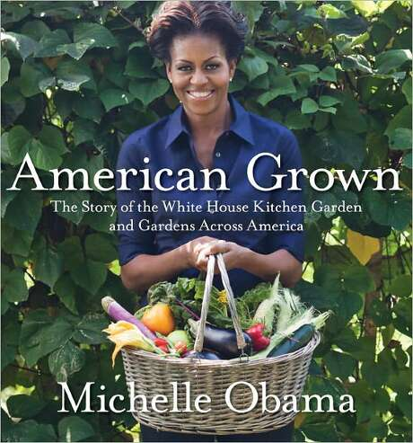 """""""American Grown,"""" by Michelle Obama Photo: Xx"""