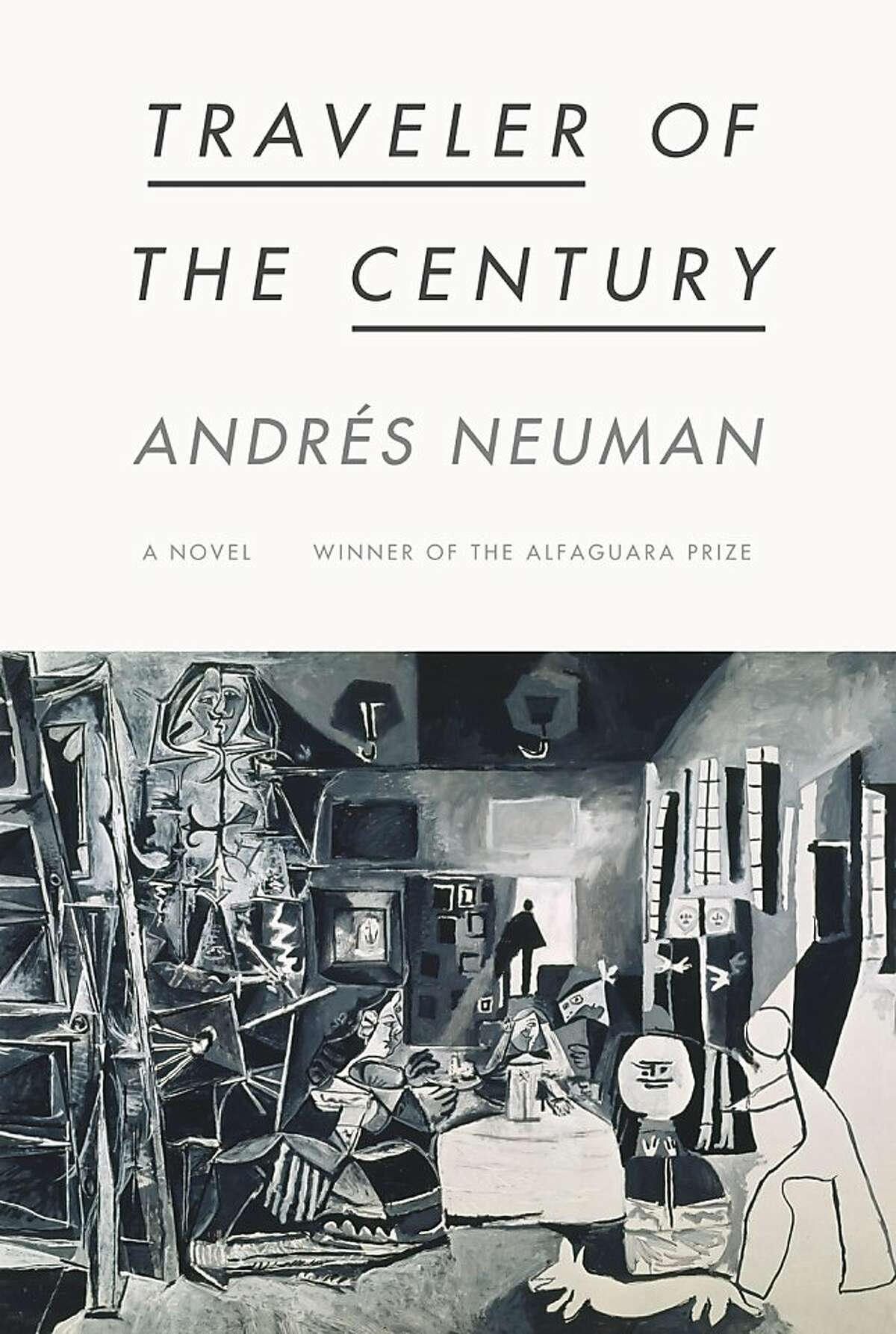 """""""Traveler of the Century,"""" by Andres Neuman"""