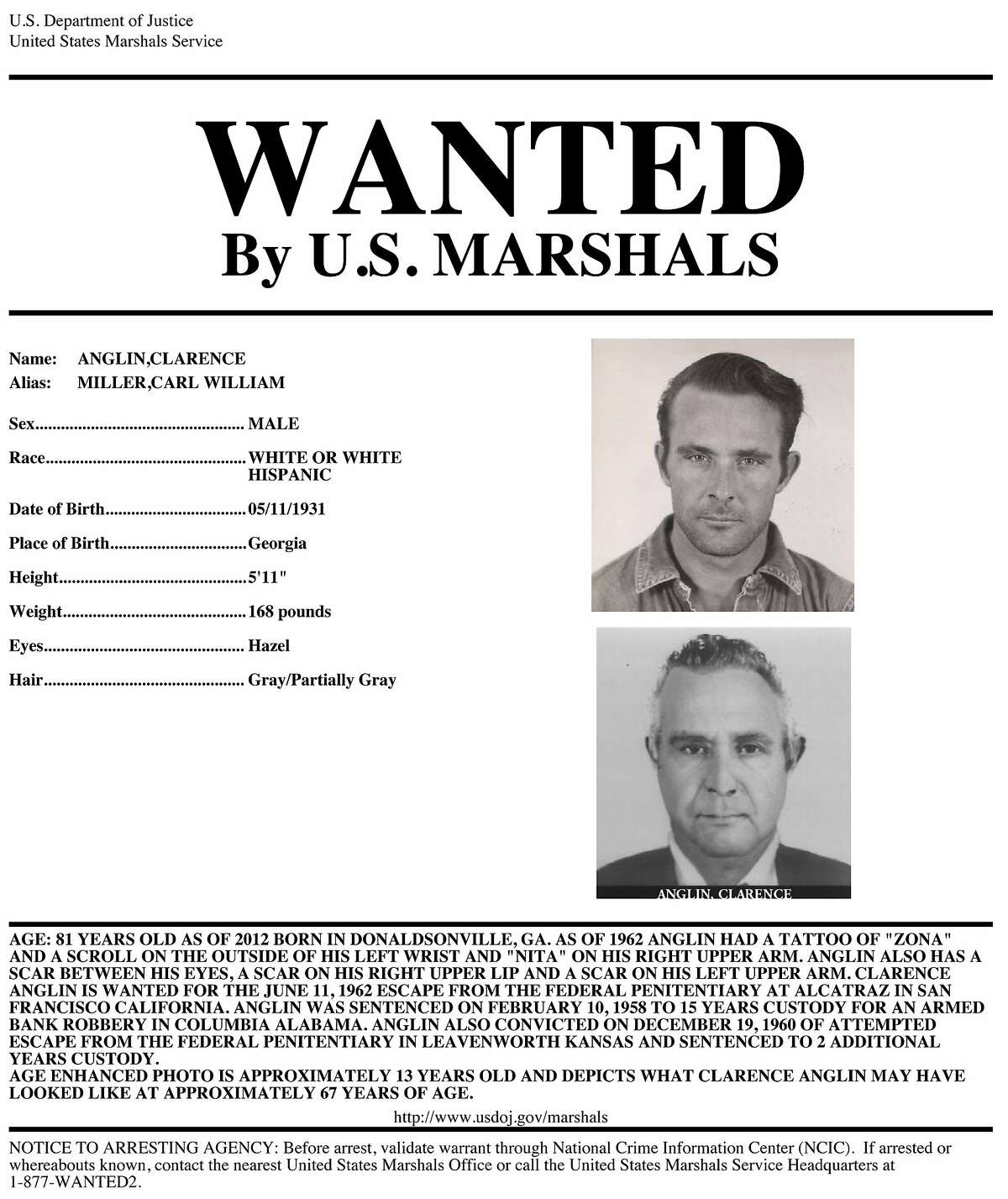 A wanted poster for renowned Alcatraz escappe Clarence Anglin. Anglin, along with his brother John Anglin and Frank Morris escaped from Alcatraz on June 11, 1962. They remain unaccounted for.