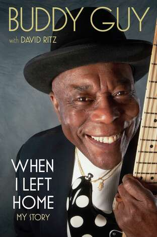"Cover of ""When I Left Home,"" by blues guitar legend Buddy Guy Photo: Alex, Courtesy Photo"