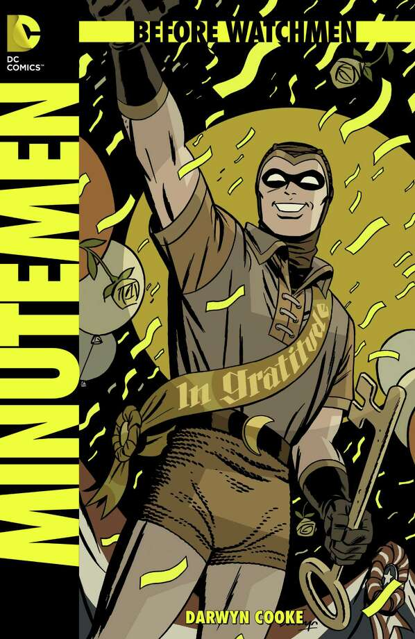 "Cover to ""Before Watchmen: Minutemen"" No. 1, written and illustrated by Darwyn Cooke. The miniseries is part of the ""Before Watchmen"" prequels, which expand on the landmark ""Watchmen"" comic saga by writer Alan Moore and artist Dave Gibbons."