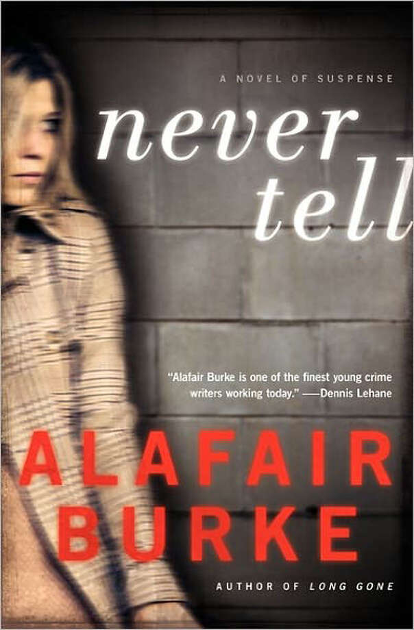 """Never Tell"" by Alafair Burke Photo: Alafair Burke"
