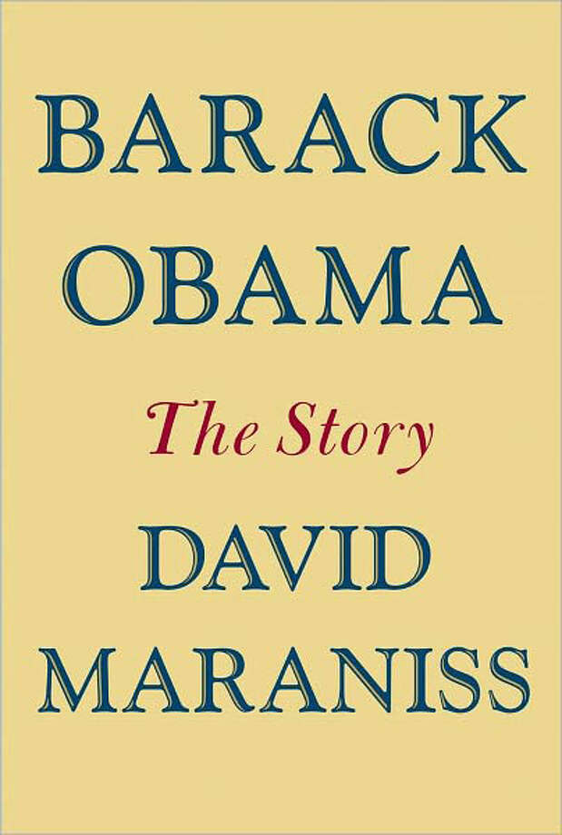 "In ""Barack Obama: The Story,"" Pulitzer Prize-winning journalist David Maraniss brings together known facts and new revelations to draw a compelling, sometimes surprising and balanced portrait of the 44th president. Photo: David Maraniss"