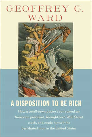 "In ""A Disposition to be Rich,"" historian Geoffrey C. Ward heaps scorn on his great-grandfather, who on Wall Street in the 1870s and '80s pulled off a sprawling pyramid scam that ensnared some of America's biggest financial names by promising — and delivering — unheard-of investment returns. It also ruined his partner, Ulysses S. Grant. Photo: Geoffrey C. Ward / books"