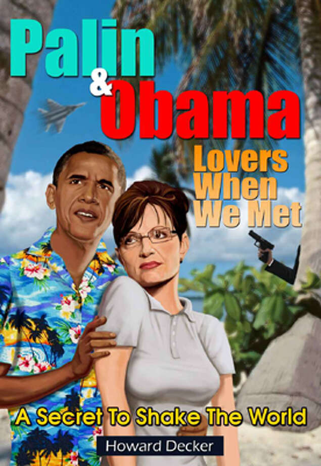 The cover of Howard Decker's fantasy about the president and former vice presidential candidate Sarah Palin. Photo: .