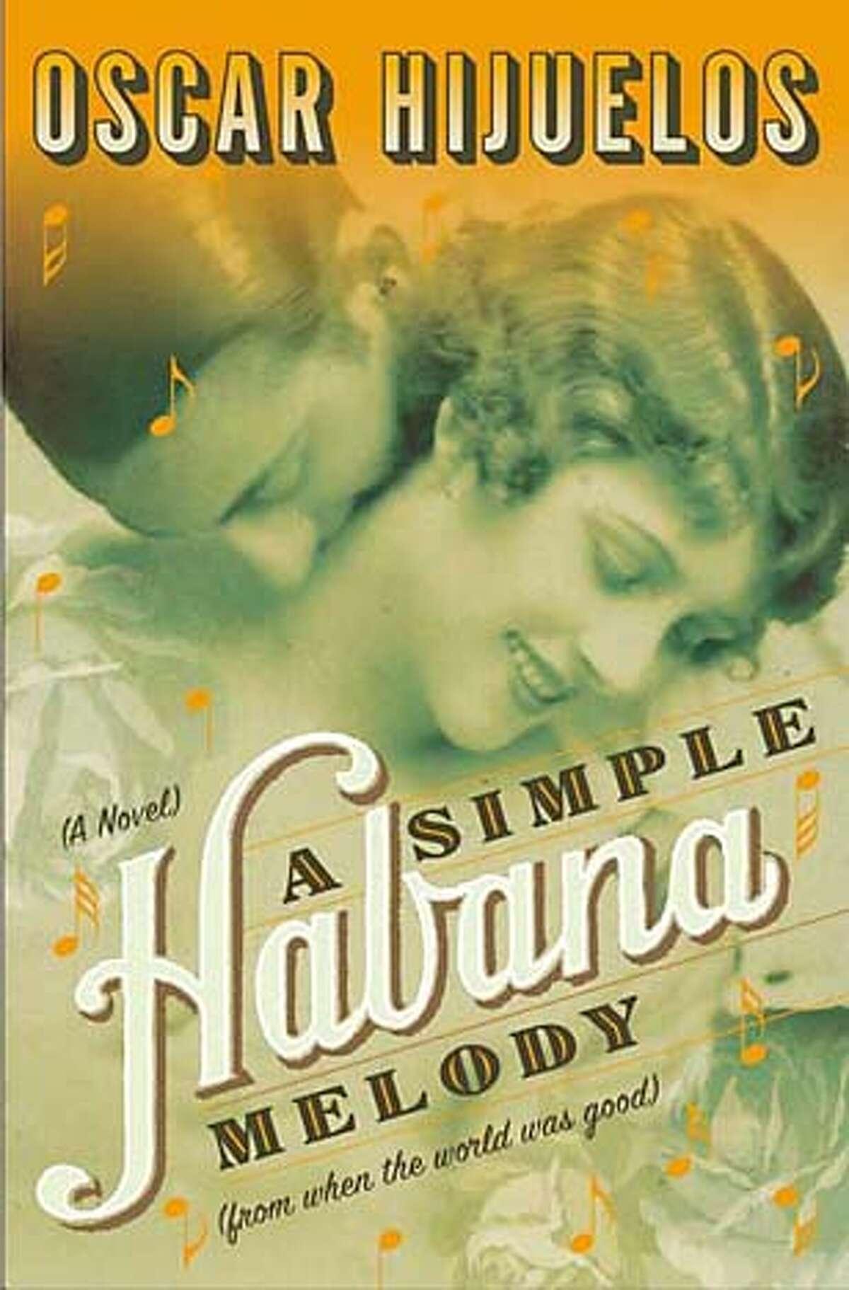 """""""A Simple Habana Melody"""" by Oscar Hijuelos"""