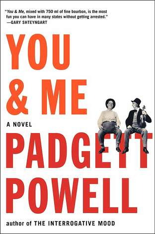 You & Me by Padgett Powell Photo: Padgett Powell