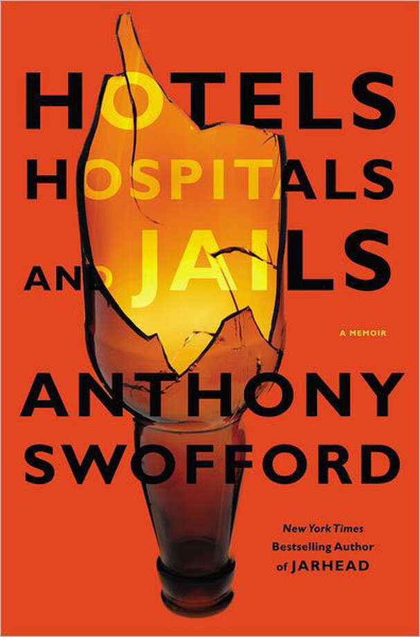 "Anthony Swofford's new memoir, ""Hotels, Hospitals, and Jails,"" reminds us of the power of Swofford's prose. Photo: Anthony Swofford"