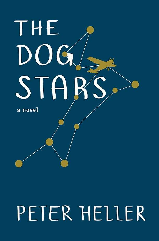 The Dog Stars, by Peter Heller Photo: The Dog Stars, Random House