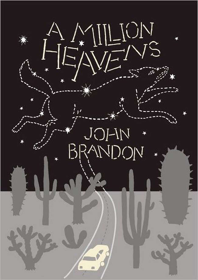"""A Million Heavens"" by John Brandon is a novel where the boundaries between the living and the nearly — and newly — dead have all but disappeared Photo: John Brandon"