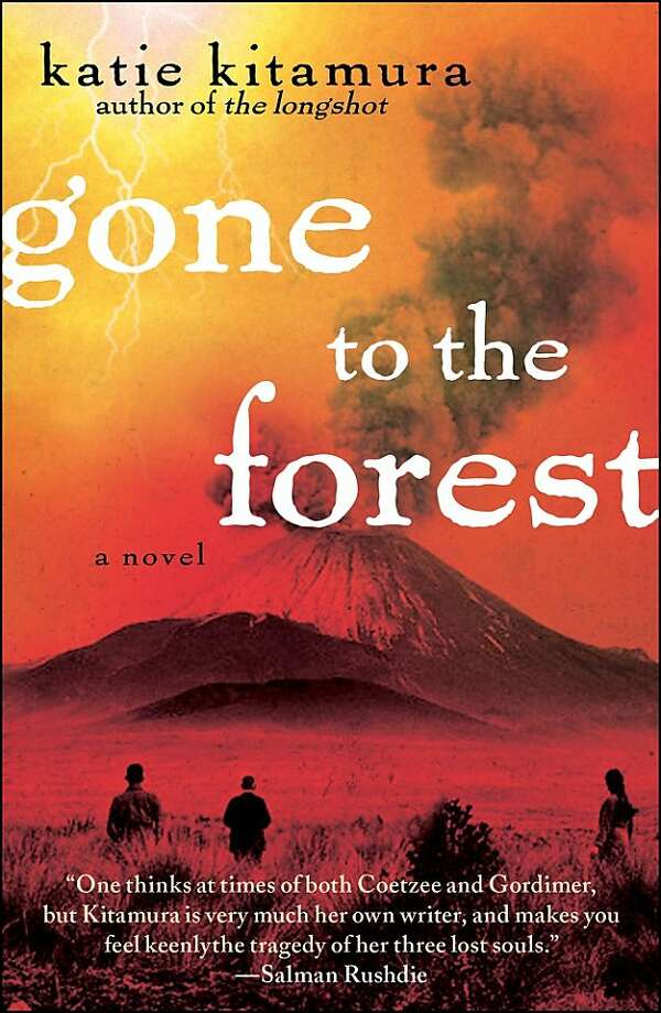 Gone to the Forest, by Katie Kitamura Photo: Free Press
