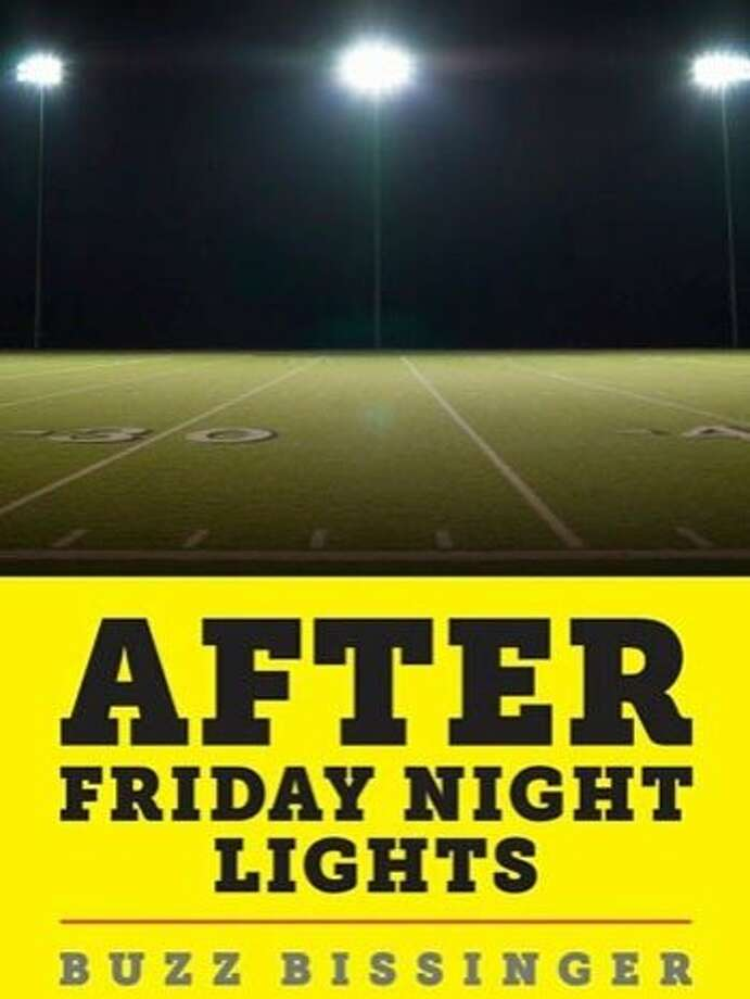After Friday Night Lights, by Buzz Bissinger Photo: Buzz Bissinger, Amazon Kindle Single