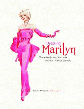 """Cover of """"Dressing Marilyn: How a Hollywood icon ws styled by Willaim Travilla,"""" by Andrew Hansford; (Applause Books, $29.99, 191 pages) (Handout art from Applause Books)"""