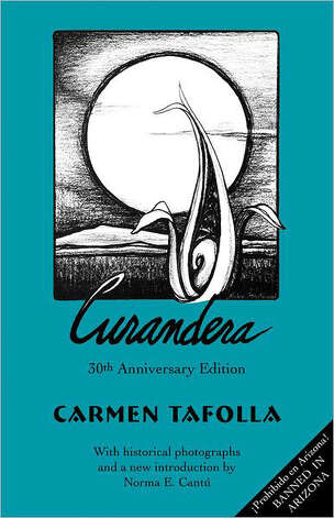 """Curandera"" 30th anniversary edition by Carmen Tafolla"