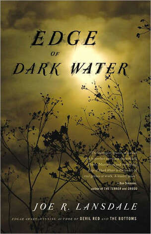 """Edge of Dark Water"" by Joe R. Landsdale"