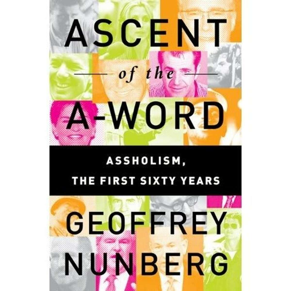 Ascent of the A-Word, by Geoffrey Nunberg