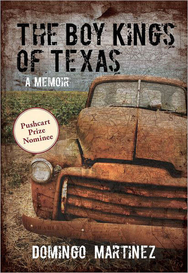 "In his powerful new memoir ""The Boy Kings of Texas,"" Domingo Martinez doesn't shy away from the violence and fear he encountered growing up in Brownsville, yet he also finds much to love and defend about his childhood home."