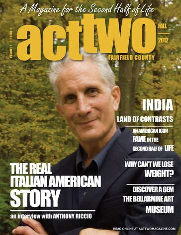 Act Two Magazine, a glossy-stock publication catering on people at least 50 years old, plans on debuting its first issue in mid-September with a cover story on author, historian and photographer Anthony Riccio. The periodical, published by Rosemary Cass of Fairfield, will come out six times a year. Photo: Contributed Photo