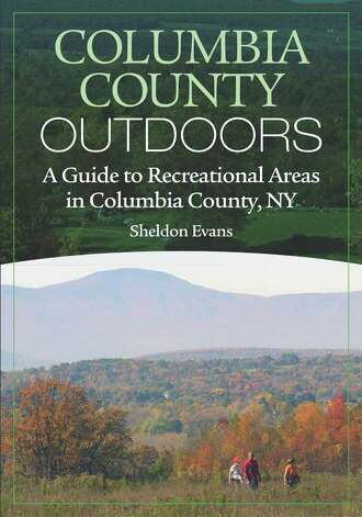 Columbia County Outdoors: A Guide to Recreational Areas in Columbia County, NY. $21.95