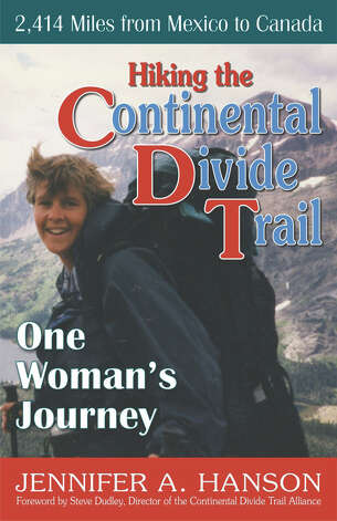 Hiking the Continental Divide Trail by Jennifer A. Hanson Photo: Betsy