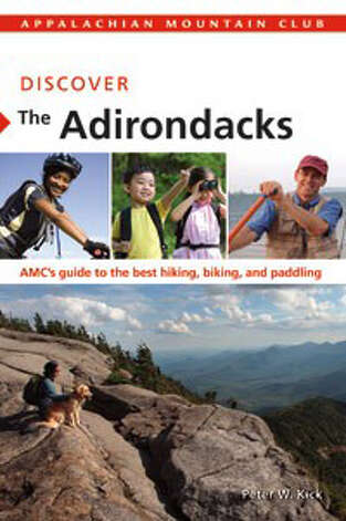 Discover the Adirondacks by Peter W. Kick