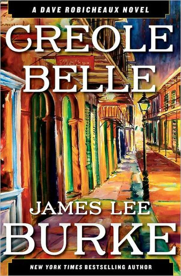 """""""Creole Belle"""" by James Lee Burke Photo: Xx"""