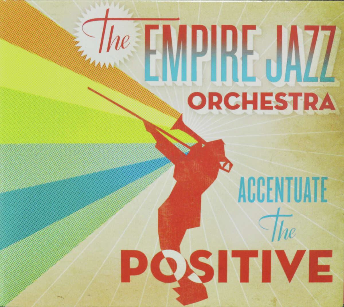 """Empire Jazz Orchestra's new CD, """"Accentuate the Positive"""""""