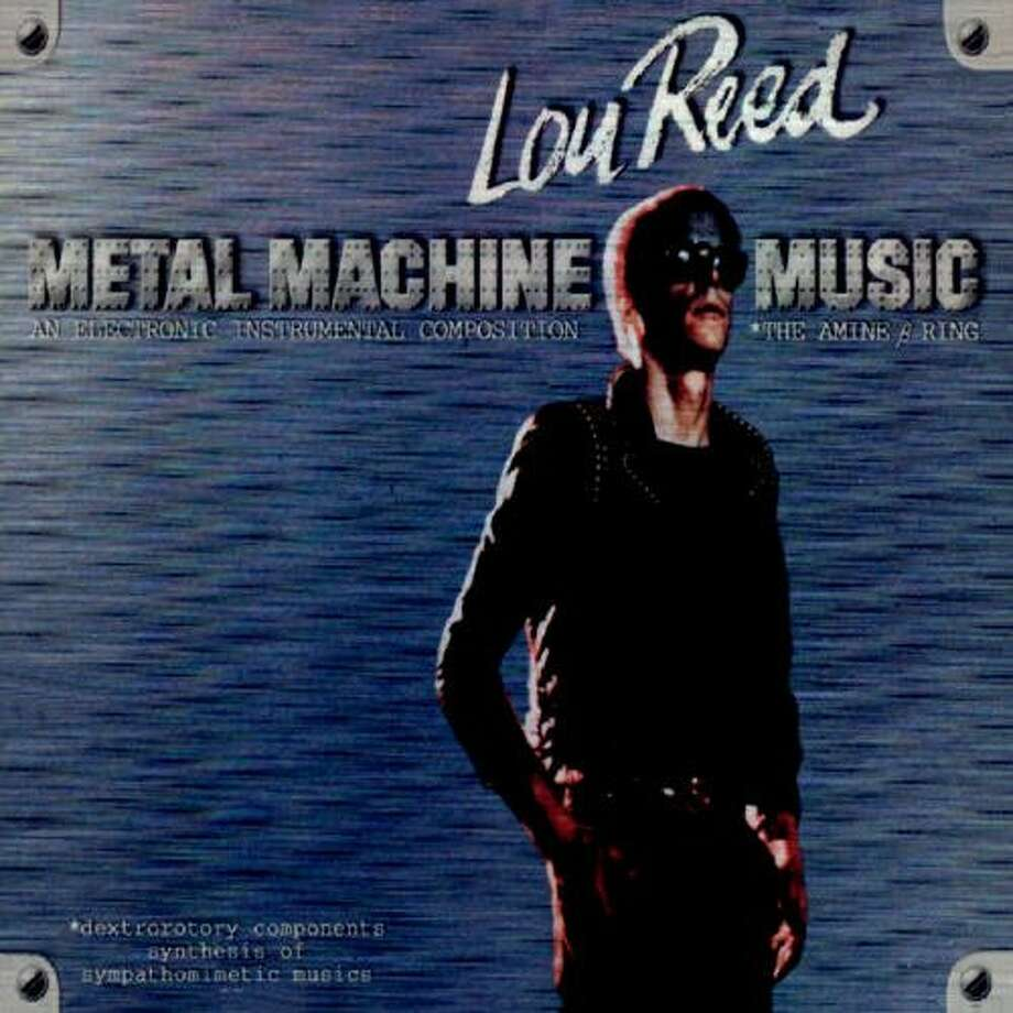 "Lou Reed, ""Metal Machine Music"" (1975): Four sides of guitar feedback played at different speeds. Not just a bad Lou Reed album but one of the worst albums of all time."