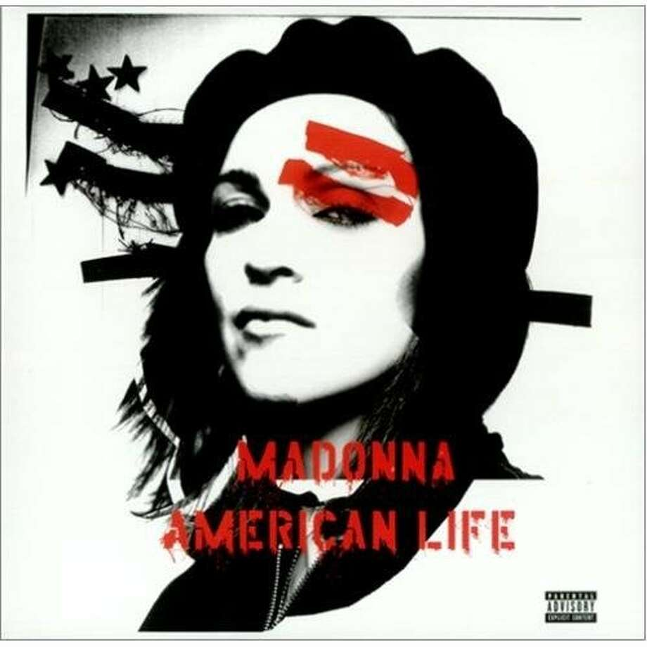 "Madonna, ""American Life"" (2003): The cover image may have been inspired by Che Guevara but the music inside captured Madonna at her most shallow, rapping, ""I drive my Mini Cooper/ And I'm feeling super-duper."""