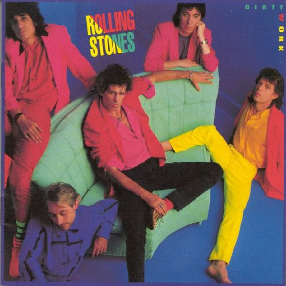 "The Rolling Stones, ""Dirty Work"" (1986): The 1980s were not kind to the Stones, and trying to keep up with Loverboy certainly didn't help."